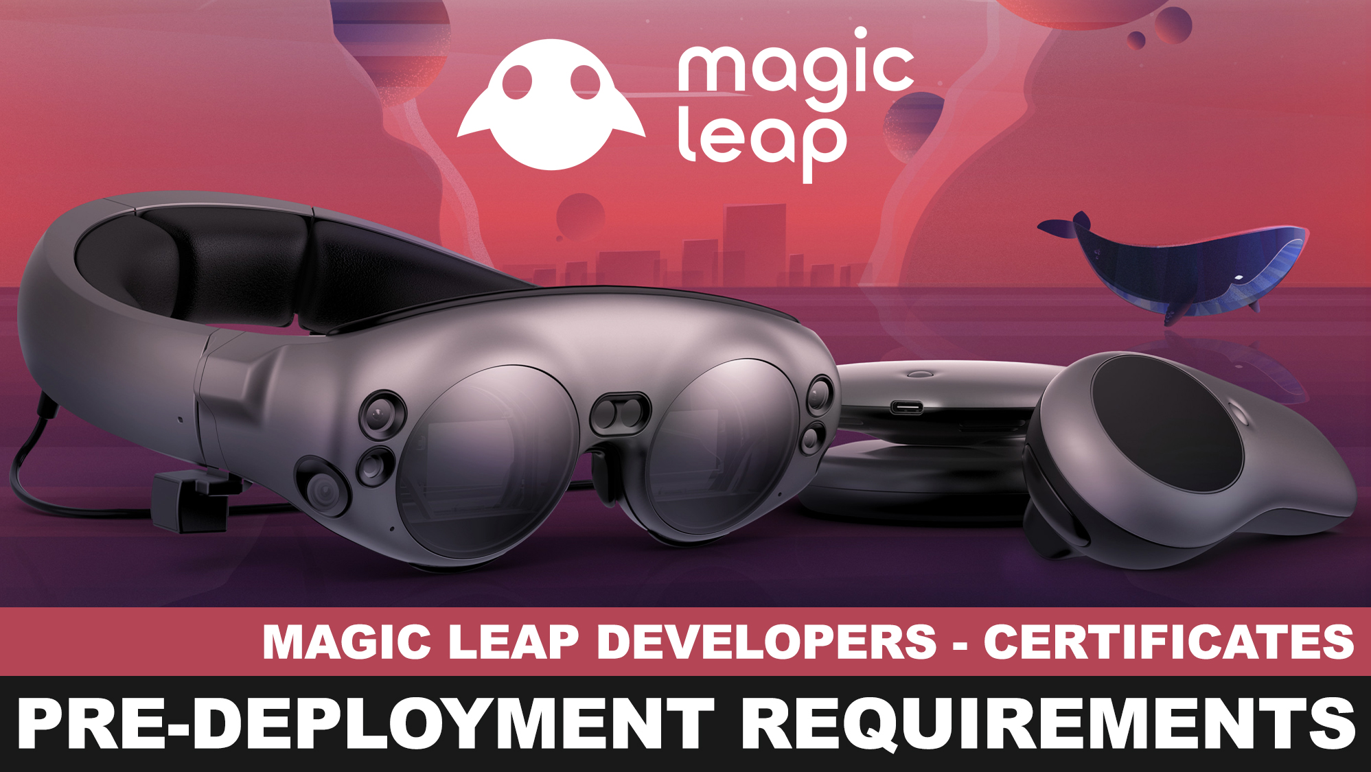 Magic Leap Creators - Generating a certificate pre-deployment of your Magic Leap application or game